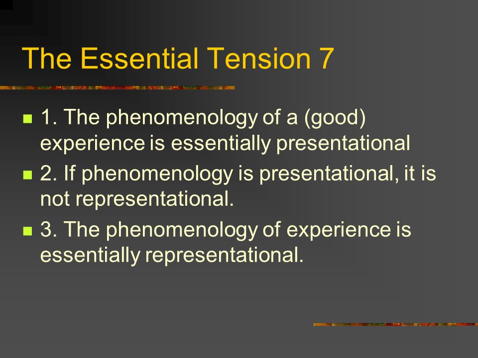 The Essential Tension 7 1.