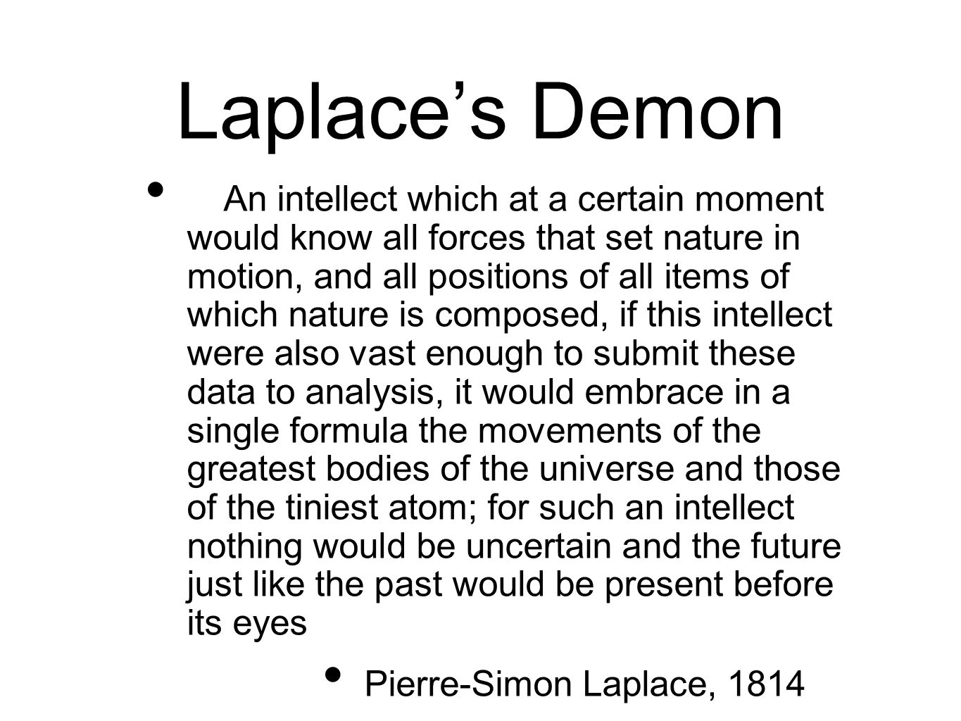 Laplaces Scrutability Thesis If a Laplacenean intellect knew all the Laplacean truths, then for any hypothesis p it could entertain, it could know whether p.