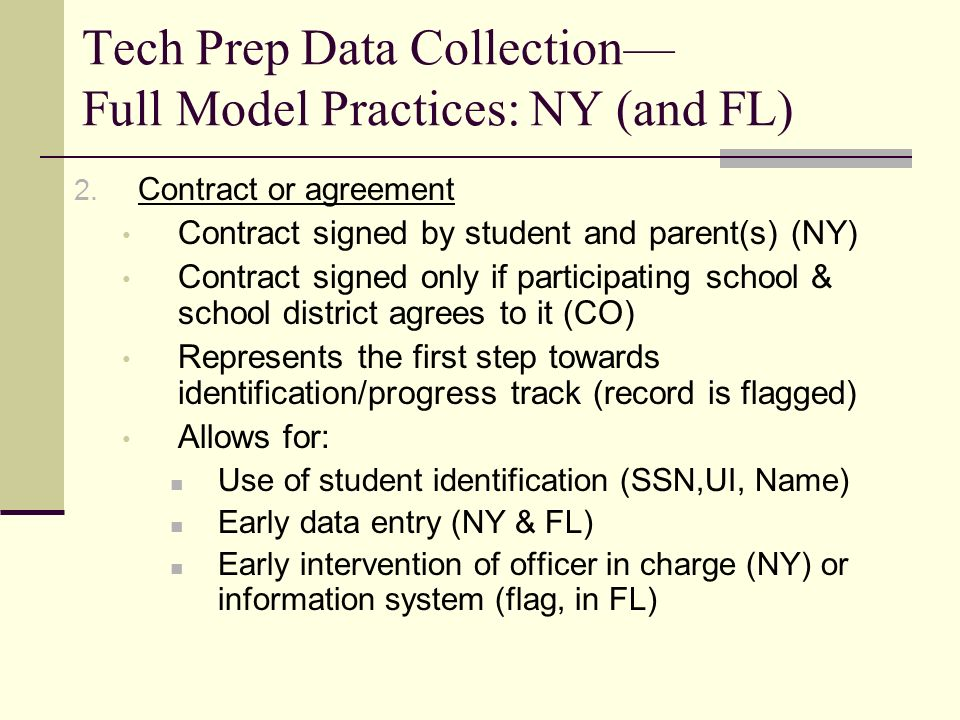 Tech Prep Data Collection Full Model Practices: NY (and FL) 2.