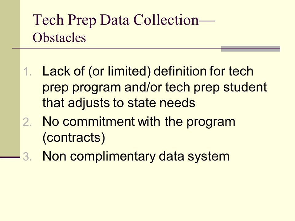 Tech Prep Data Collection Obstacles 1.