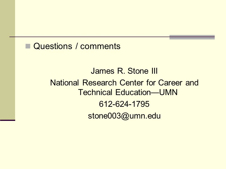 Questions / comments James R.