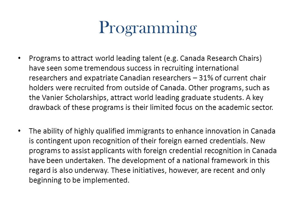 Programming Programs to attract world leading talent (e.g.