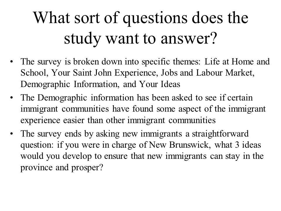 What sort of questions does the study want to answer.