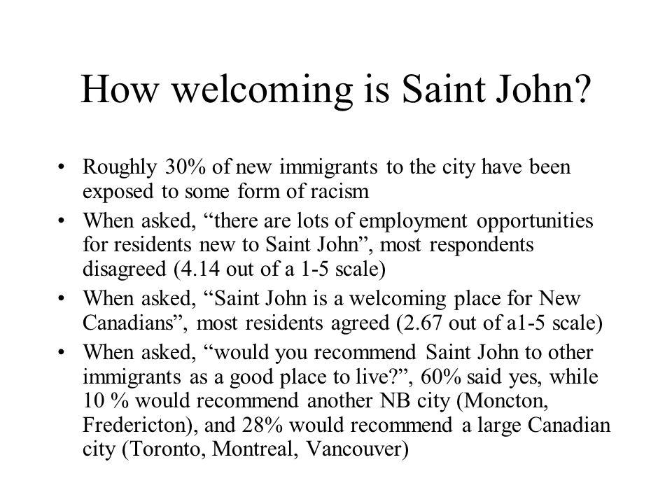 How welcoming is Saint John.