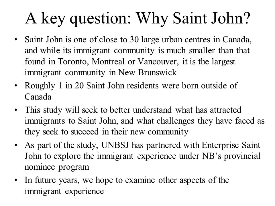 A key question: Why Saint John.