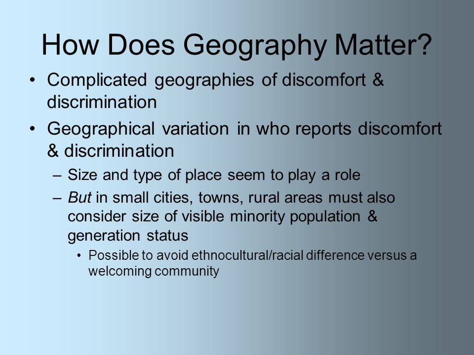 How Does Geography Matter.