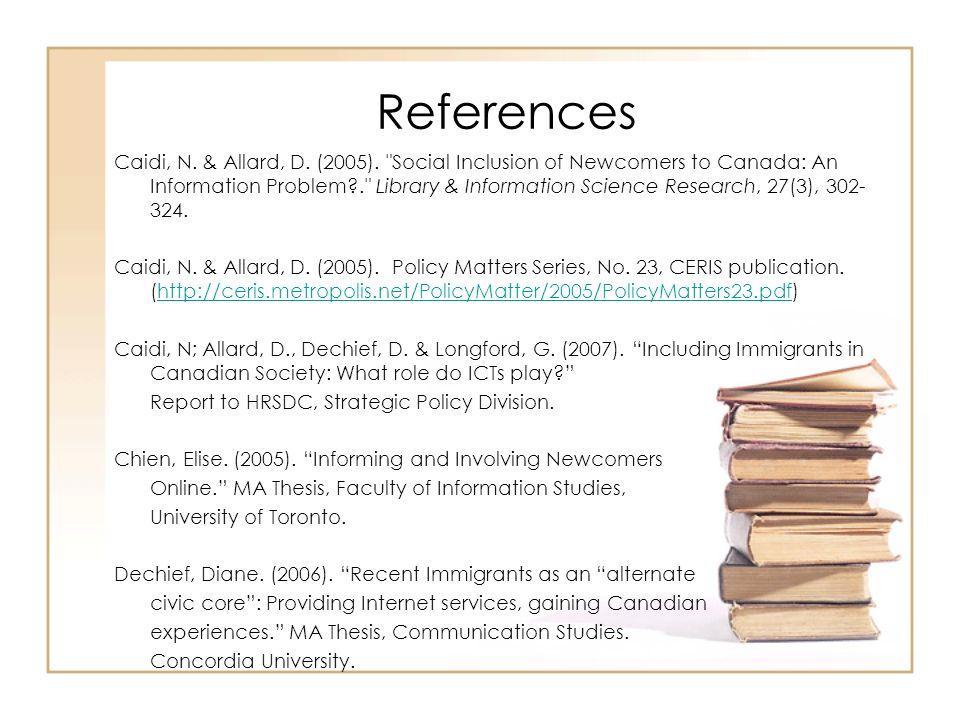References Caidi, N. & Allard, D. (2005).