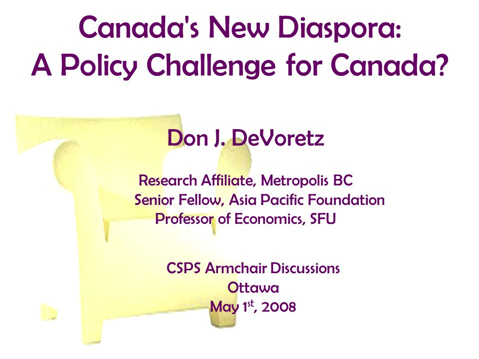Policy Issues Political realm: engaging the diaspora - Voting : Italian or Canadian Model - Dual citizenship - Intergenerational transfer of citizenship - Access to public goods: -- Education: differential fees and priority standing -- Use of passport -- Health care: funding issues