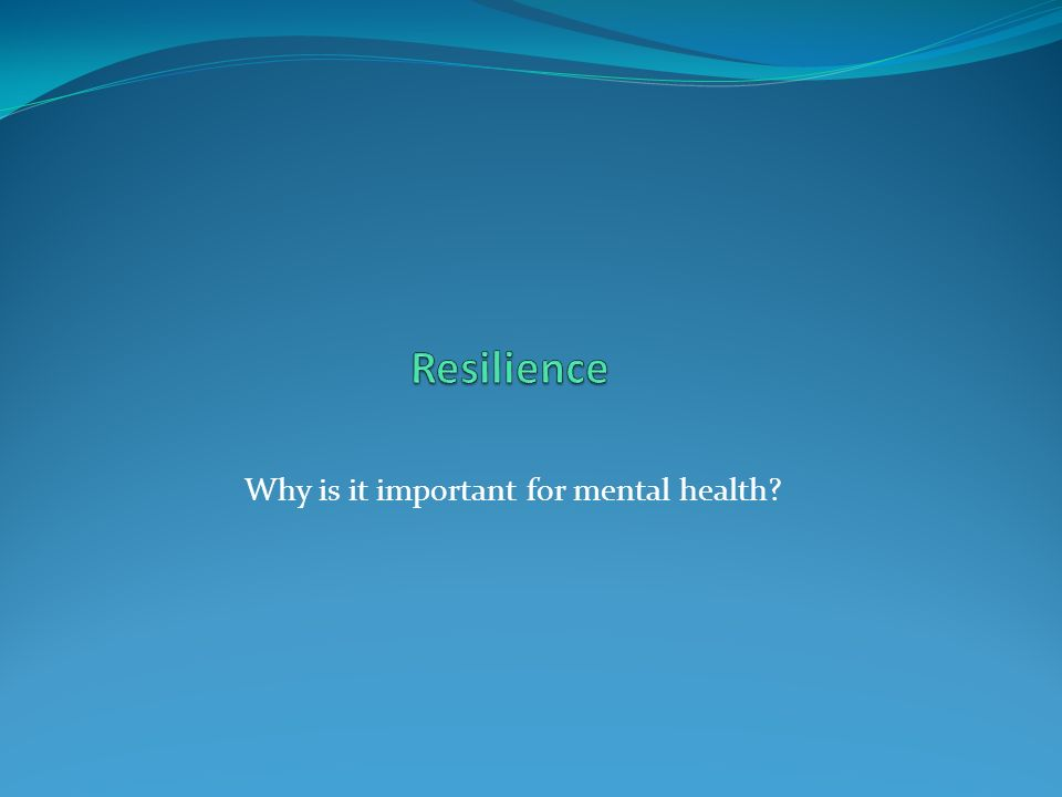 Why is it important for mental health