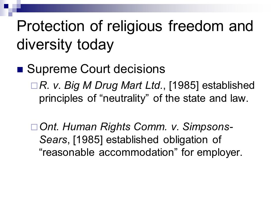 Protection of religious freedom and diversity today Supreme Court decisions R.