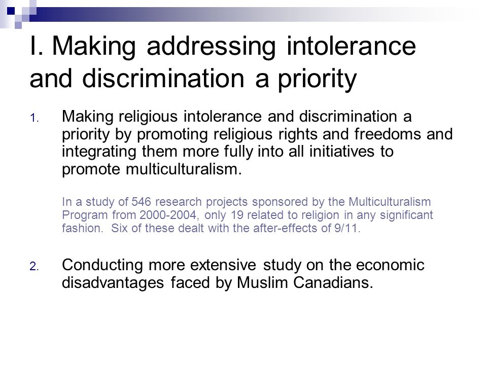 I. Making addressing intolerance and discrimination a priority 1.