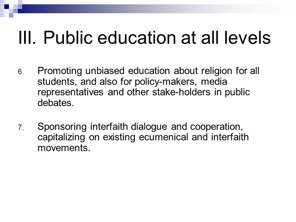 III. Public education at all levels 6.