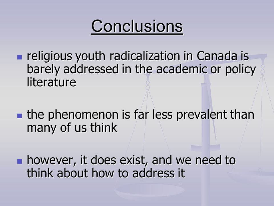 religious youth radicalization in Canada is barely addressed in the academic or policy literature religious youth radicalization in Canada is barely a