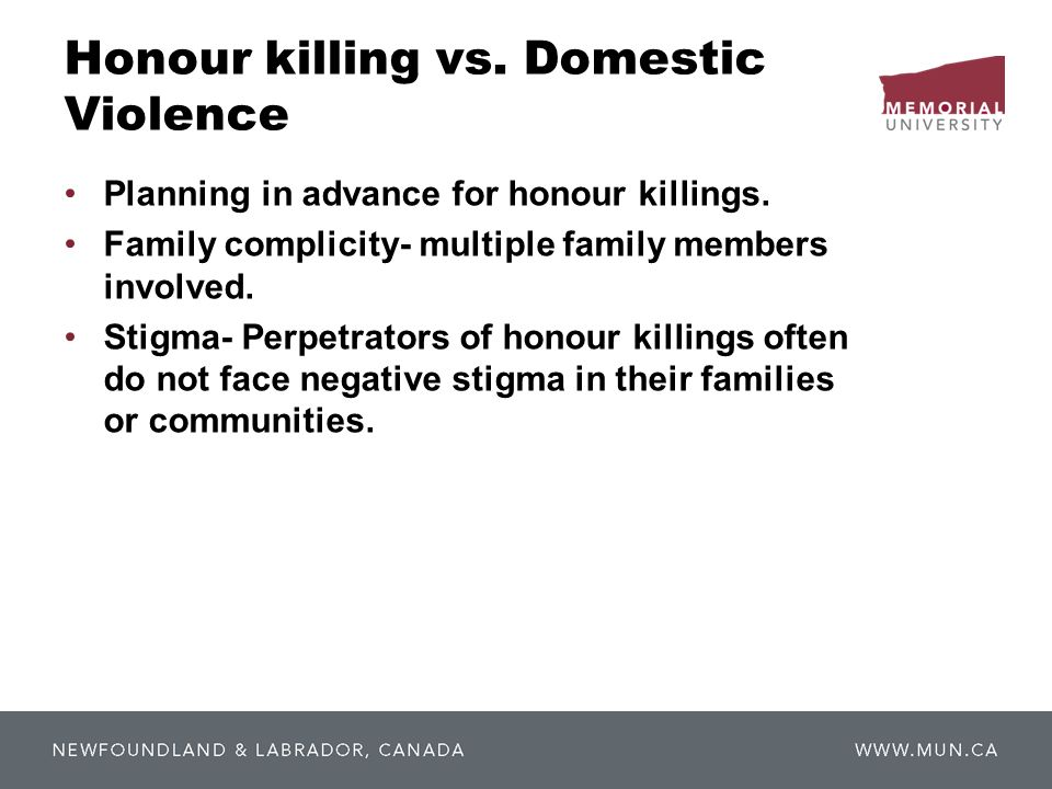 Honour killing vs. Domestic Violence Planning in advance for honour killings.