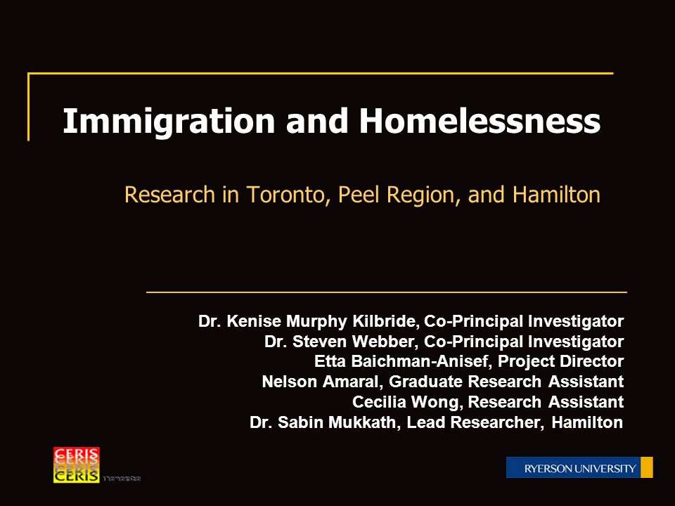 Immigration and Homelessness Research in Toronto, Peel Region, and Hamilton Dr.