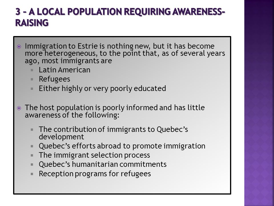 Immigration to Estrie is nothing new, but it has become more heterogeneous, to the point that, as of several years ago, most immigrants are Latin Amer