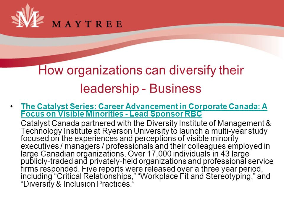 How organizations can diversify their leadership - Business The Catalyst Series: Career Advancement in Corporate Canada: A Focus on Visible Minorities