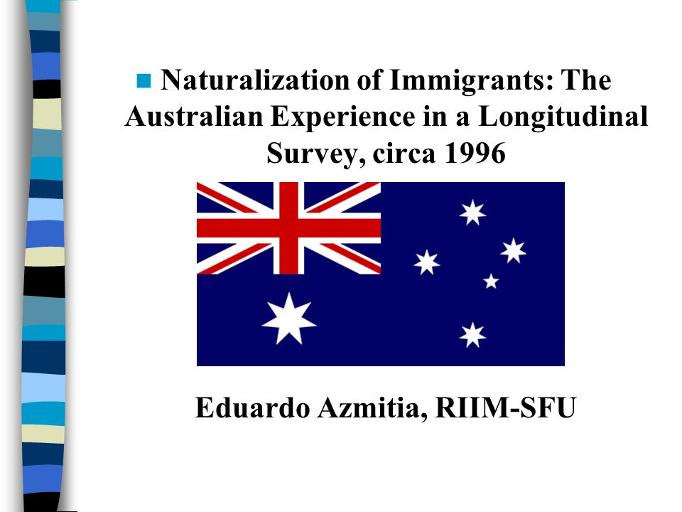 All Immigrants Non- Australian Citizen (39%) Australian Citizen (61%) Age37.2737.3337.23 Gender (Female)0.470.490.46 Marital Status (Married)0.730.750.72 Education (Years)14.0514.1614.0 Days since Migration1251.4112471254 Low Income0.140.180.12 GNP per capita (Adjusted)7824109005827 Refugee-sending country0.280.180.35 Socialist Country0.290.140.37 English Developed Country 0.180.280.12 Urban Concentration Immigrants (non-traditional) 0.220.210.23 Dual Citizenship allowed0.270.330.23