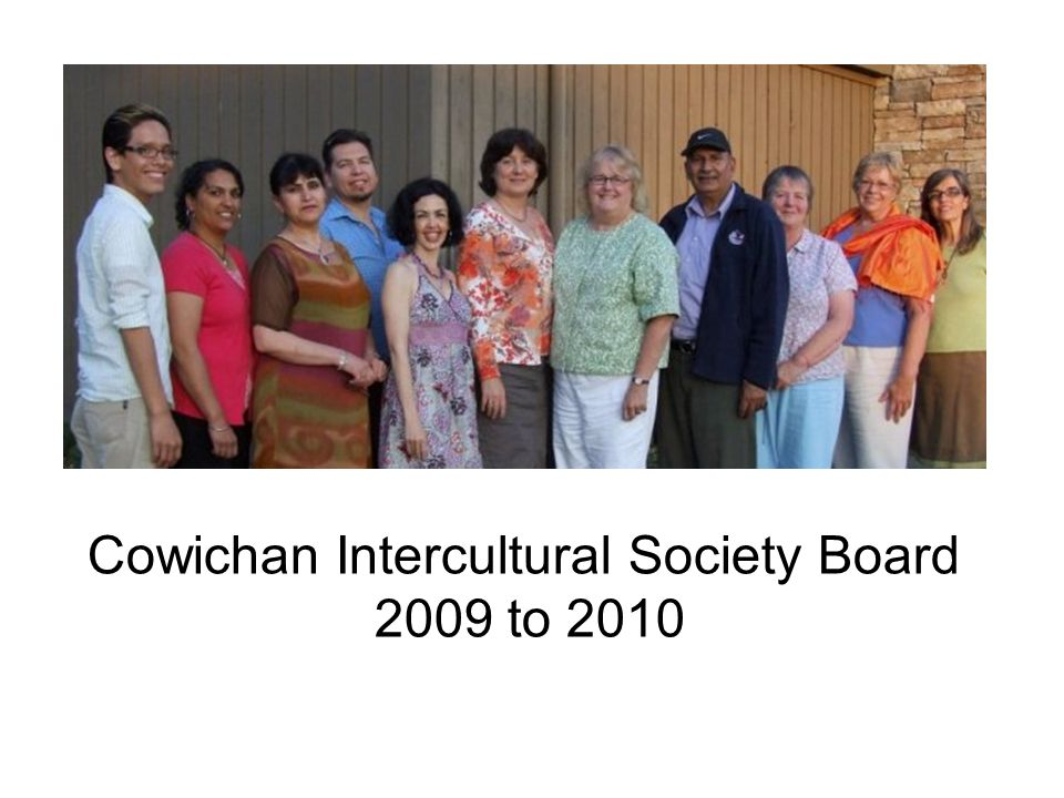 Cowichan Intercultural Society Board 2009 to 2010