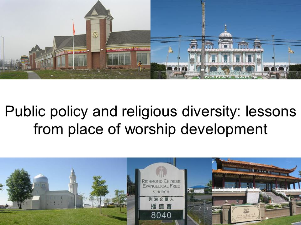 Religion, culture & place of worship development Multicultural temporalities Social activity patterns Organization of space