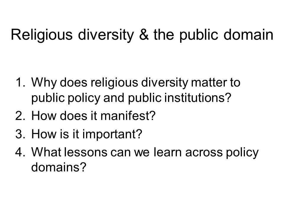 Places of worship & public policy Sites of new forms of multiculturalism Gateways, sites and resources –communication, collaboration and intervention