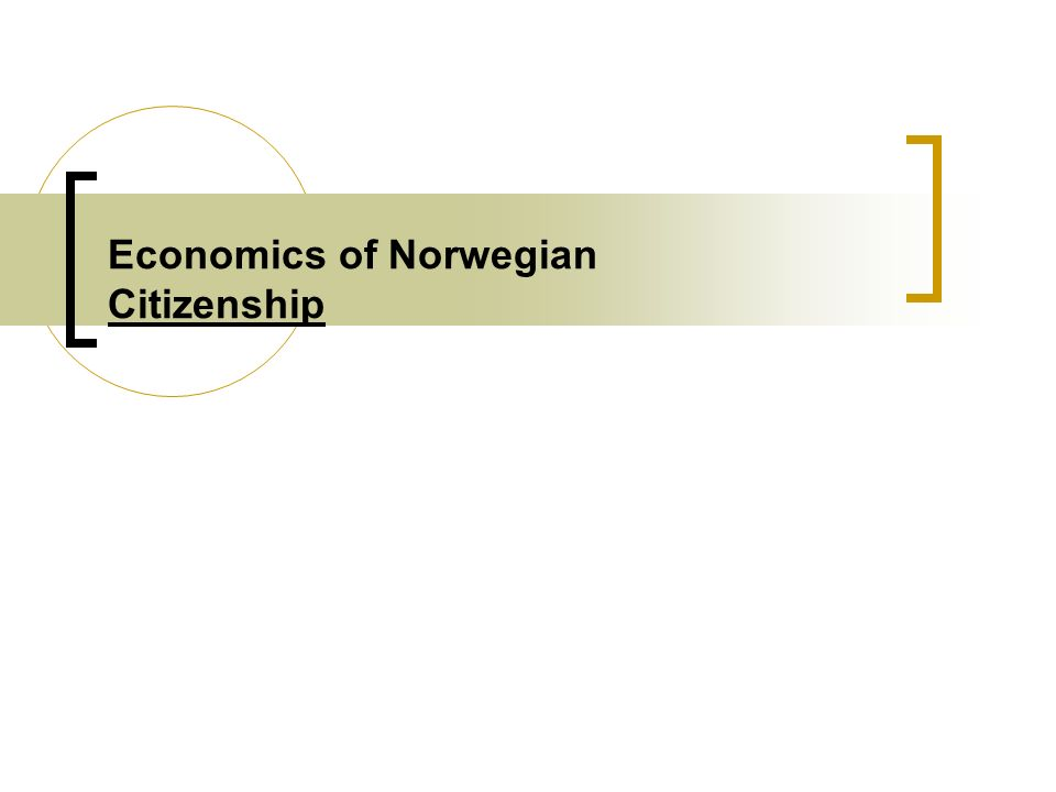 Economics of Norwegian Citizenship