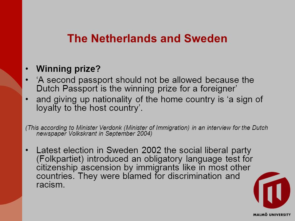 The Netherlands and Sweden Winning prize.