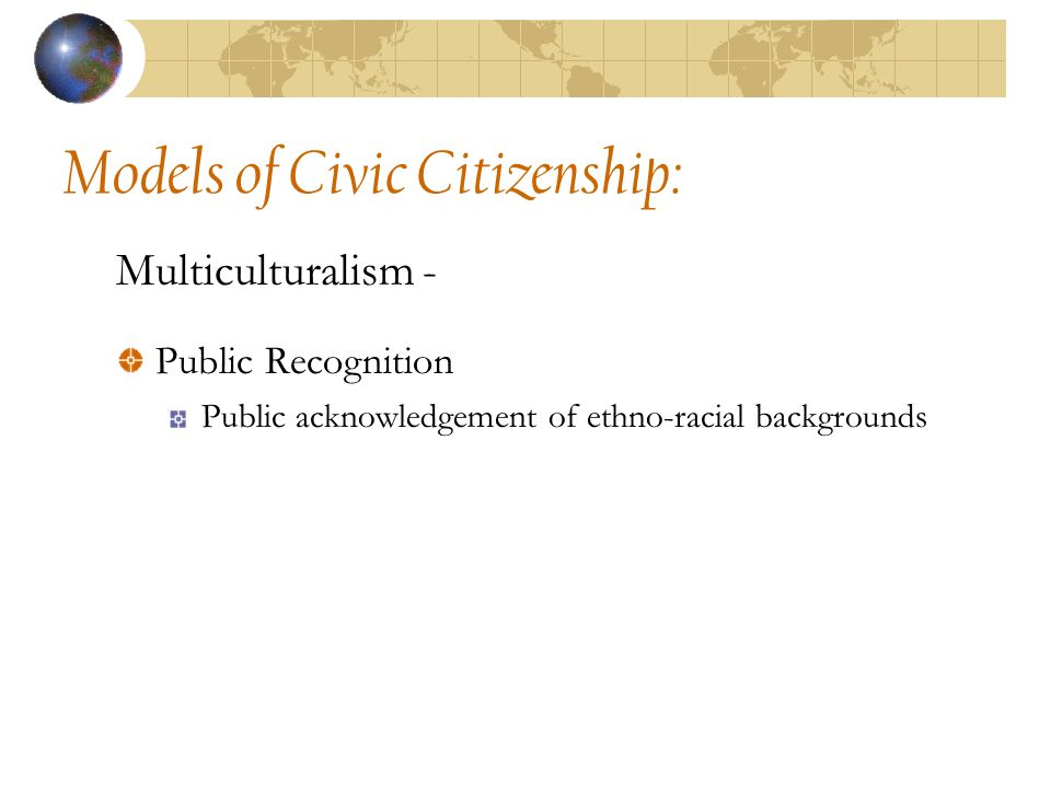 Conclusions and Caveats: Multicultural recognition and support fosters inclusive, participatory citizenship promoting pluralism – direct public service provision or local contracting?