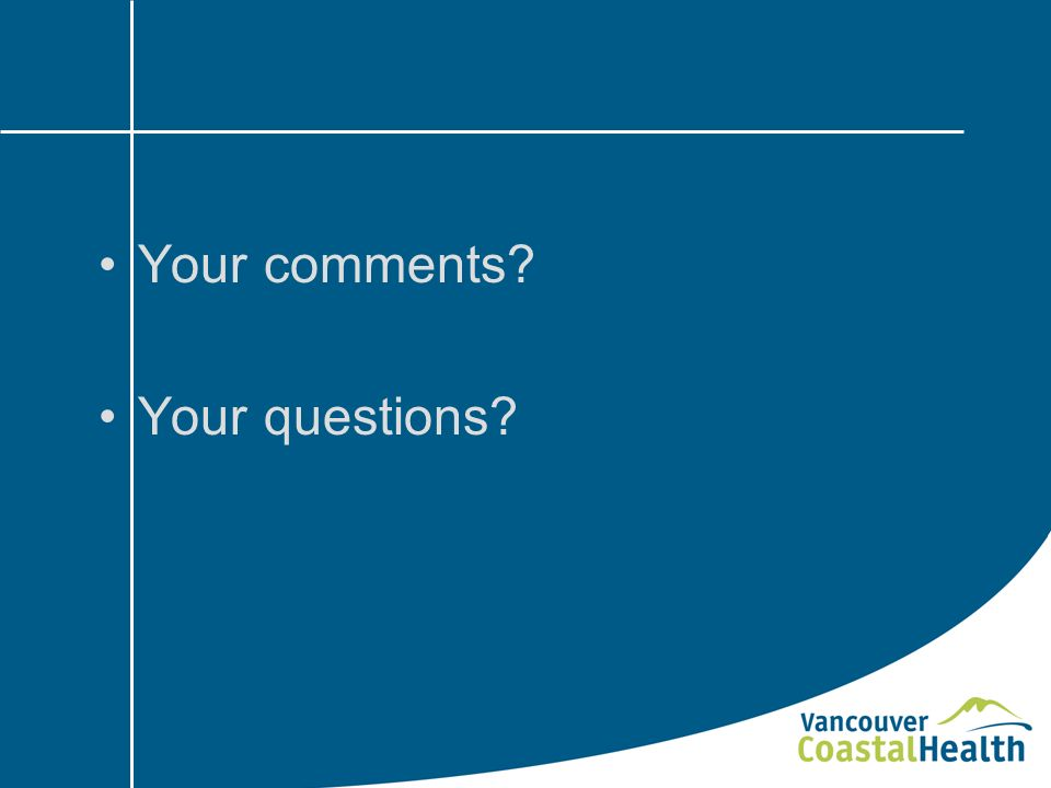 Your comments Your questions