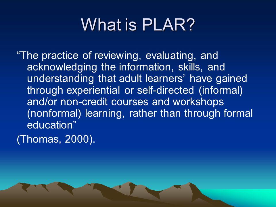 Why do PLAR.