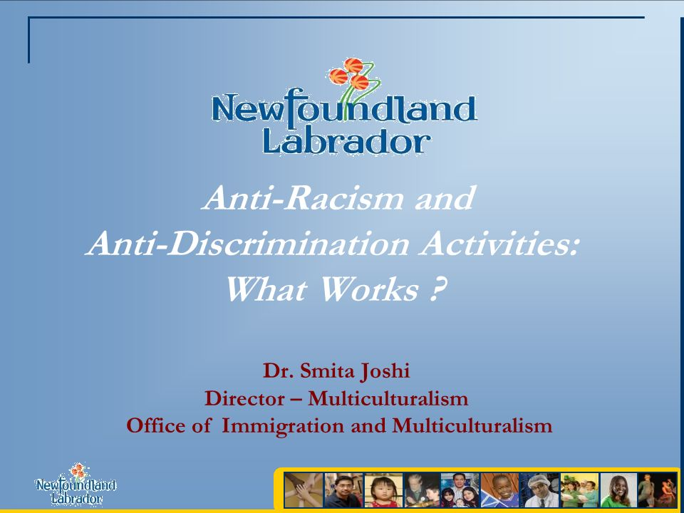 Anti-Racism and Anti-Discrimination Activities: What Works .
