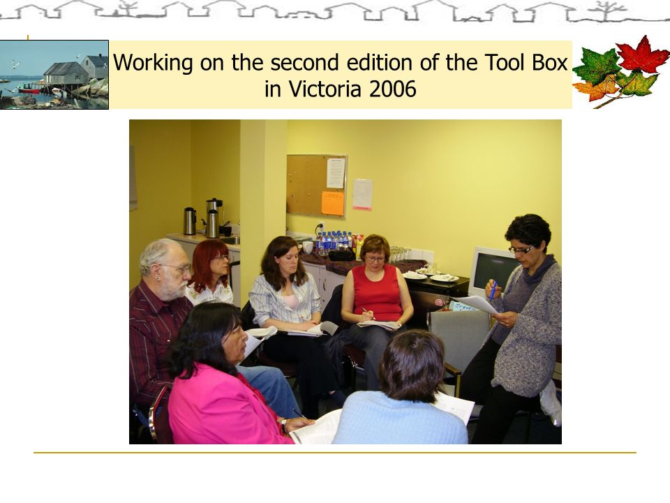 Working on the second edition of the Tool Box in Victoria 2006