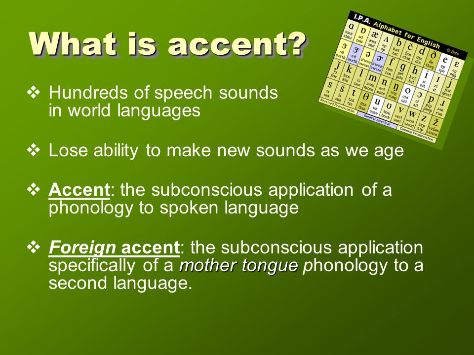 Can we lose an accent.