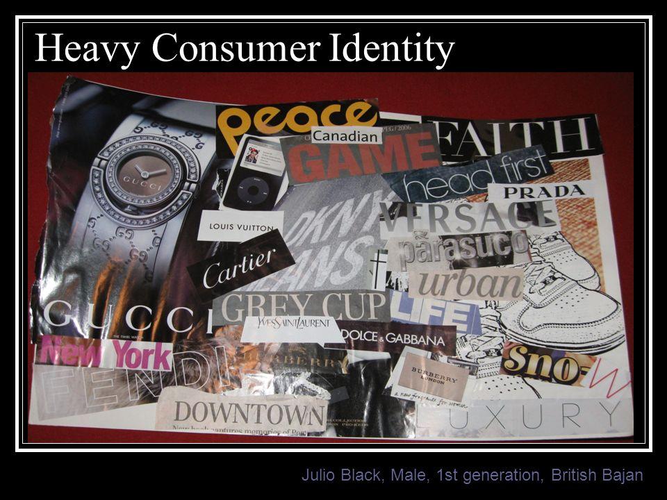 Heavy Consumer Identity Julio Black, Male, 1st generation, British Bajan