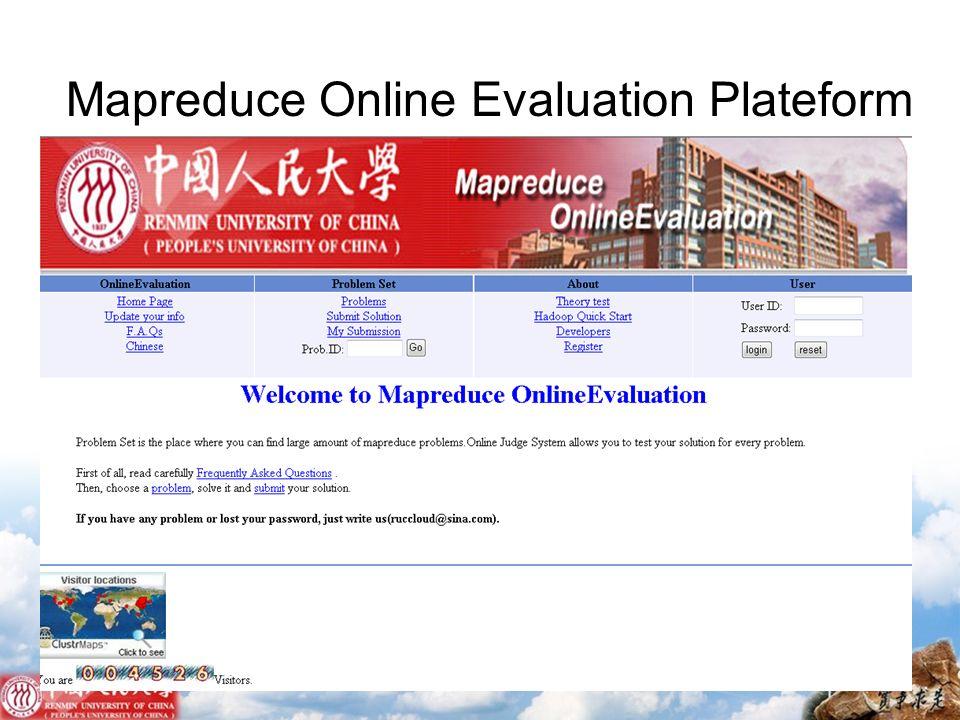Mapreduce Online Evaluation Plateform