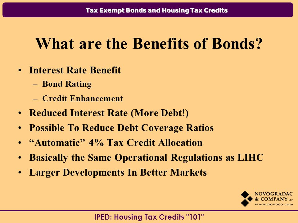 Tax Exempt Bonds and Housing Tax Credits IPED: Housing Tax Credits 101 QUESTIONS ??.