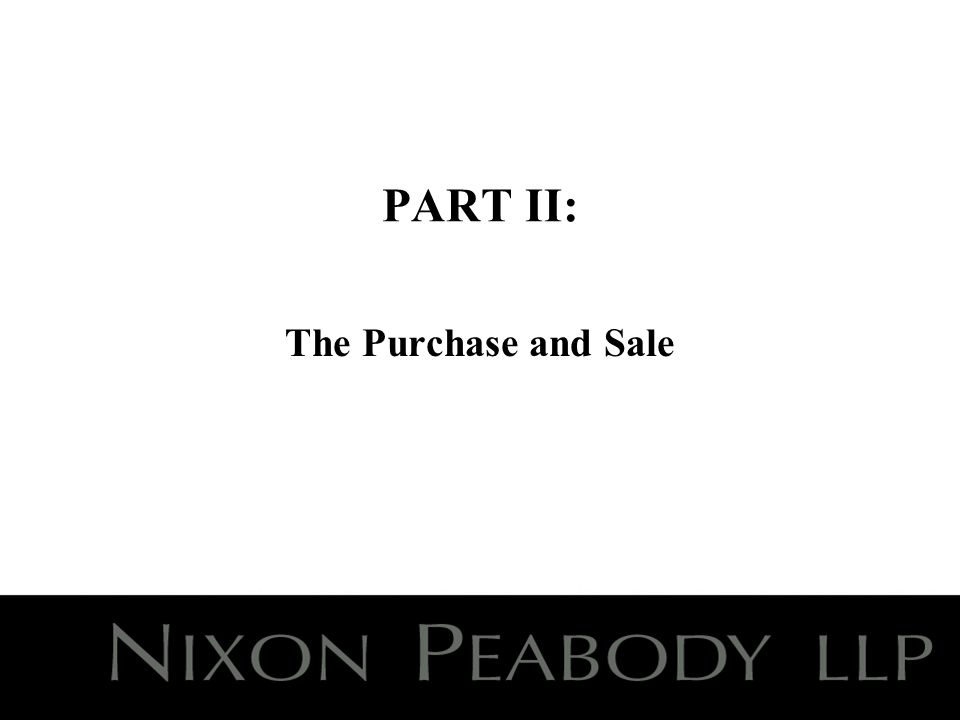 PART II: The Purchase and Sale