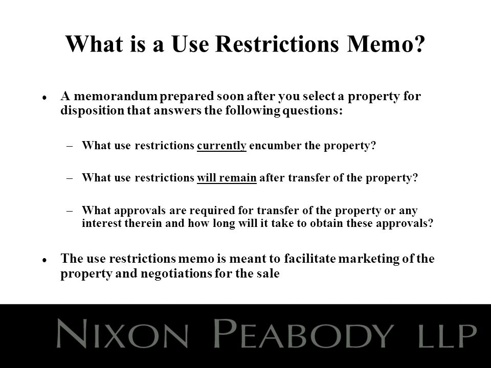 What is a Use Restrictions Memo.