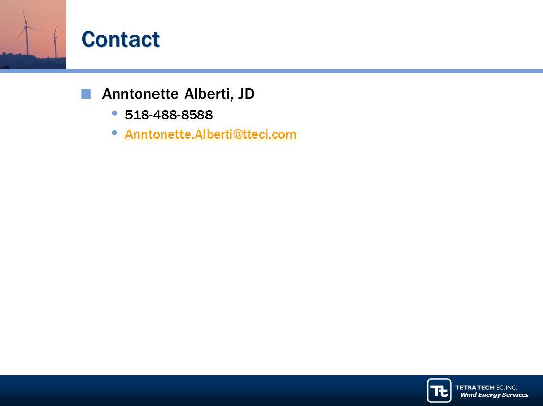 Wind Energy Services Contact Anntonette Alberti, JD 518-488-8588 Anntonette.Alberti@tteci.com