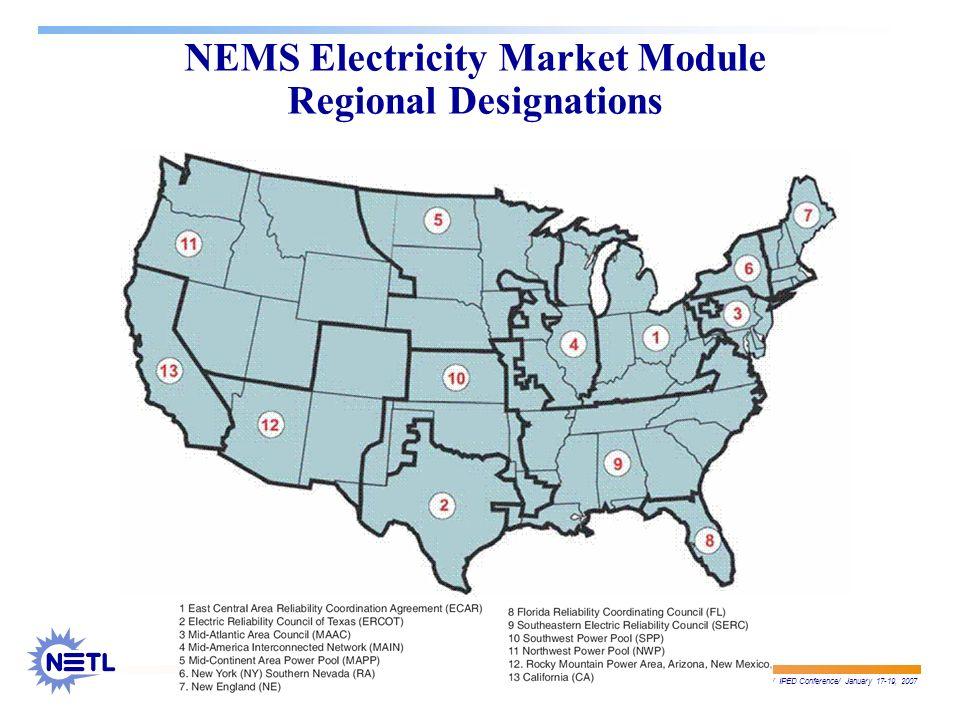 José D. Figueroa./ IPED Conference/ January 17-19, 2007 NEMS Electricity Market Module Regional Designations
