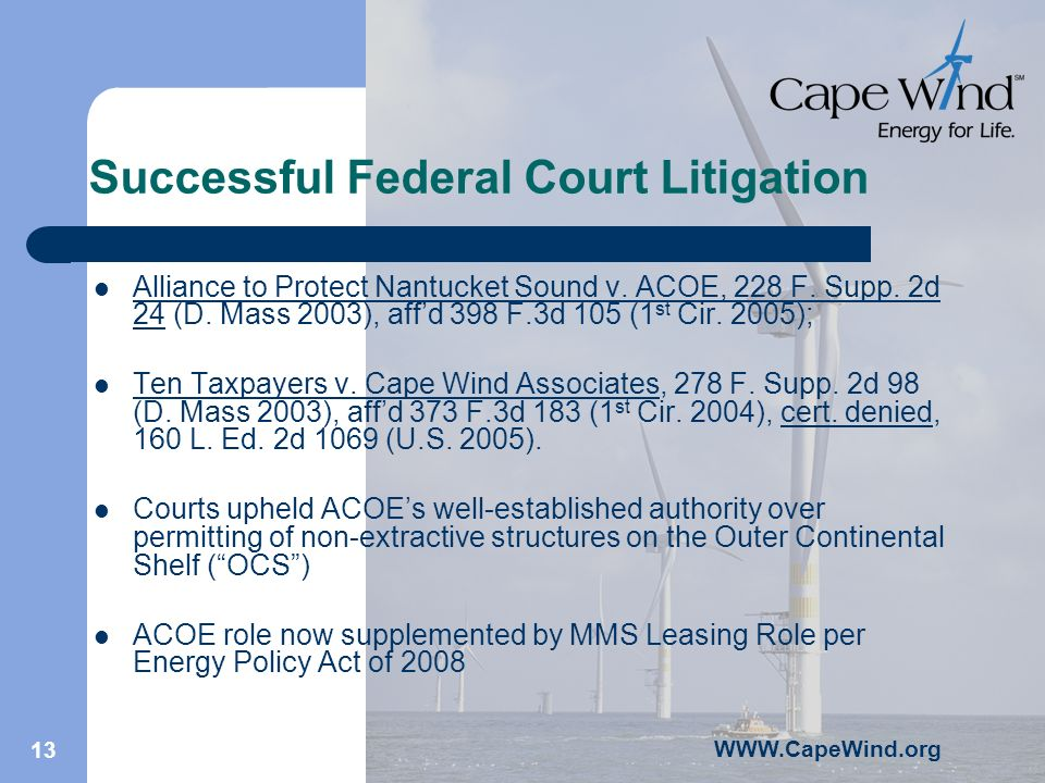 WWW.CapeWind.org 13 Successful Federal Court Litigation Alliance to Protect Nantucket Sound v.