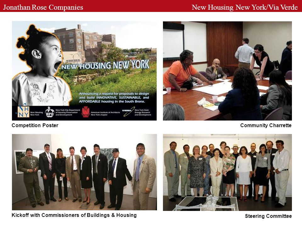 Community Charrette Steering Committee Kickoff with Commissioners of Buildings & Housing Competition Poster Jonathan Rose Companies New Housing New York/Via Verde