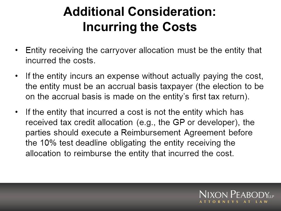 Additional Consideration: Incurring the Costs Entity receiving the carryover allocation must be the entity that incurred the costs.