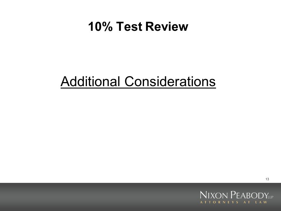 13 10% Test Review Additional Considerations