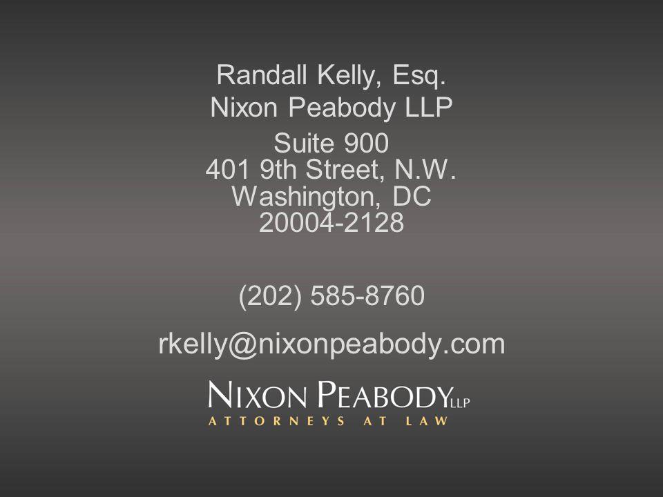Randall Kelly, Esq. Nixon Peabody LLP Suite 900 401 9th Street, N.W.