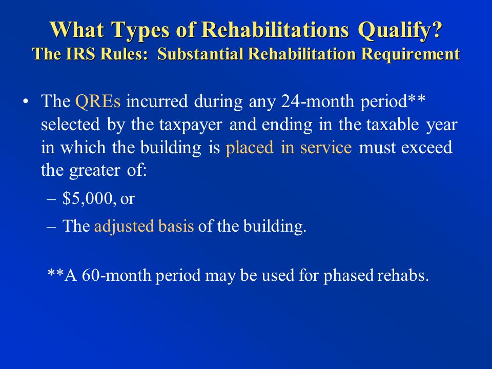 What Types of Rehabilitations Qualify.
