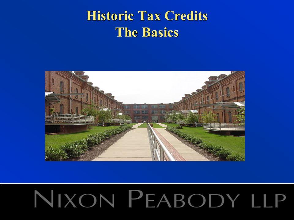 Historic Tax Credits The Basics