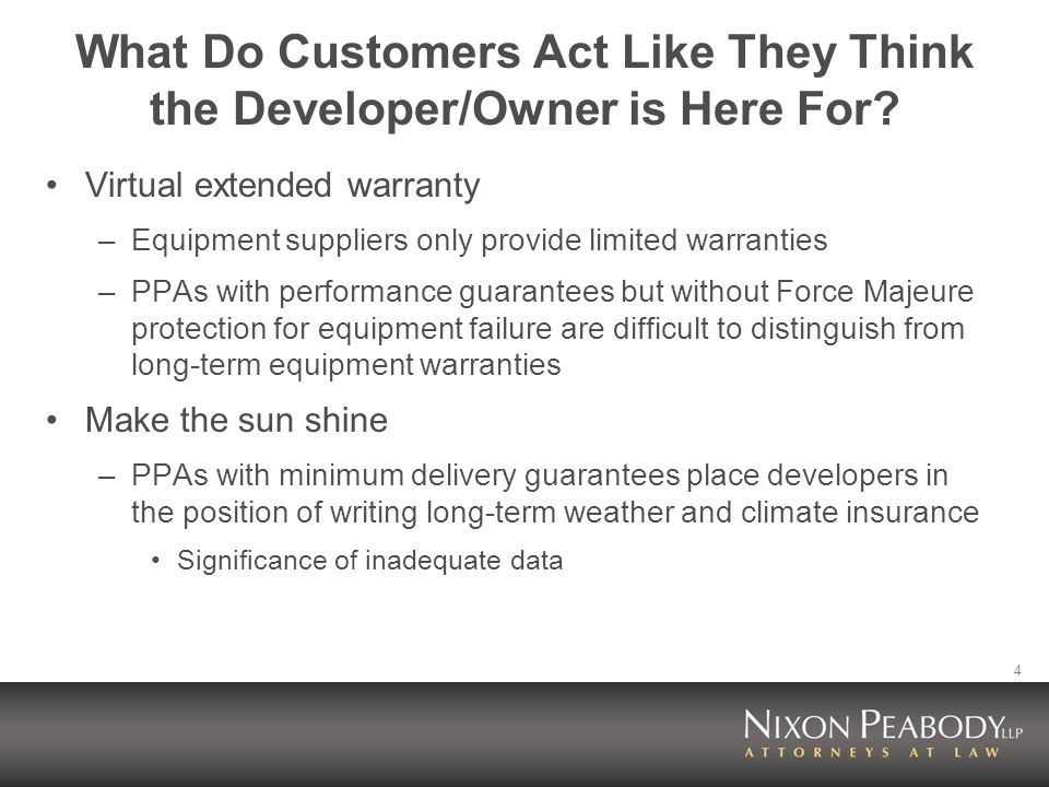 4 What Do Customers Act Like They Think the Developer/Owner is Here For.
