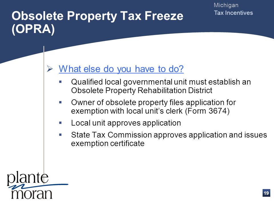Michigan Tax Incentives 18 What are the eligibility requirements.