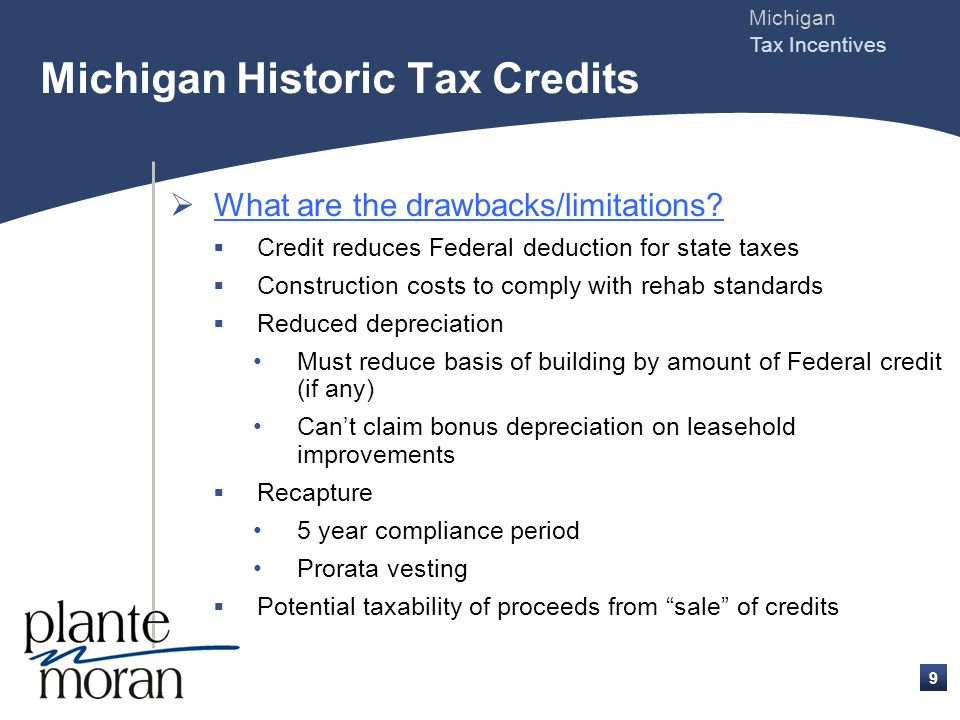 Michigan Tax Incentives 8 What else do you have to do (continued) .